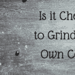 Is it Cheaper to Grind Your Own Coffee?