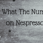 What do the Numbers Mean on Nespresso Capsules?