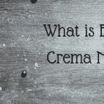 What is Espresso Crema Made Of Anyway?